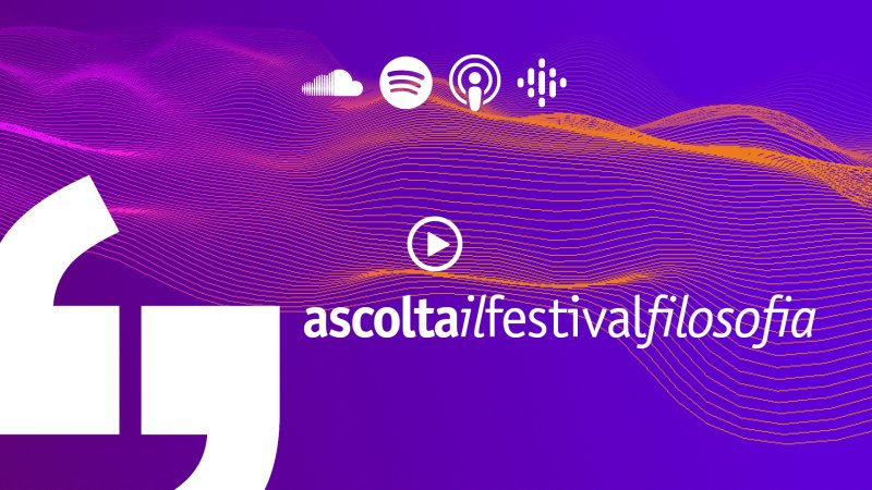 Il festivalfilosofia è anche podcast: le lezioni su Spotify, iTunes e Google